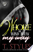 The Whore The Wind Blew My Way  The Cartel Publications Presents