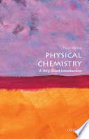 Physical Chemistry  A Very Short Introduction