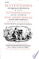 Istituzione antiquario-numismatica, o sia, Introduzione allo studio delle antiche medaglie