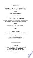 A Series of Questions on the most important points connected with a Legal Education  etc