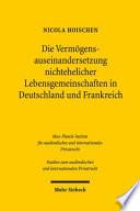 Die Verm Gensauseinandersetzung Nichtehelicher Lebensgemeinschaften In Deutschland Und Frankreich