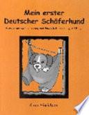 Mein erster Deutscher Schäferhund