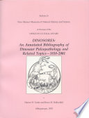 DINOSORES  An Annotated Bibliography of Dinosaur Paleopathology and Related Topics   1838 2001