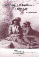Reading A. B. Gutherie's The big sky Pdf/ePub eBook