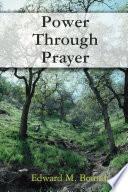 Power Through Prayer : ...