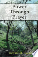 Power Through Prayer : better, not new organizations or more and novel...