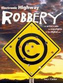 Electronic Highway Robbery