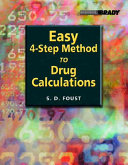 Easy 4 Step Method To Drug Calculations