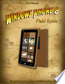 Windows Phone 8 Field Guide