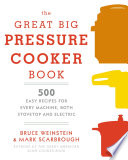 The Great Big Pressure Cooker Book