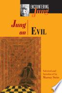 Jung on Evil Book PDF