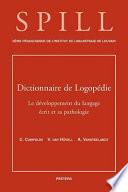illustration Dictionnaire de logopédie: Le développement du langage écrit et sa pathologie