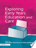 Exploring Early Years Education and Care