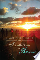 Timothy M  Nugent  a Collection of Poems