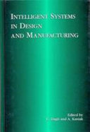 Intelligent systems in design and manufacturing