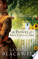 Dowry of Miss Lydia Clark  The