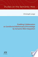 Enabling Collaboration on Semiformal Mathematical Knowledge by Semantic Web Integration