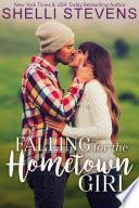Falling for the Hometown Girl by Shelli Stevens