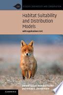 Habitat Suitability and Distribution Models