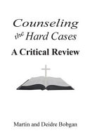 Counseling The Hard Cases A Critical Review