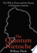 The Quantum Nietzsche