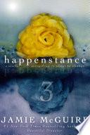Happenstance  A Novella Series  Part Three