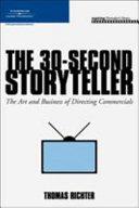 The 30 Second Storyteller