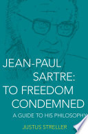 Jean Paul Sartre  To Freedom Condemned Book PDF