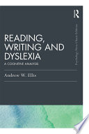 Reading Writing And Dyslexia Classic Edition