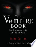The Vampire Book The Encyclopedia of the Undead