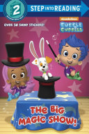 The Big Magic Show   Bubble Guppies
