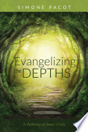 Evangelizing the Depths With The Reality Of Where They Are