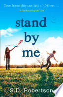 Stand By Me The Uplifting And Heartbreaking Best Seller You Need To Read This Year