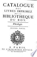 Catalogue des livres imprimez de la Biblioth  que du Roy