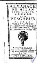 Almanach de Milan pour l'année ... 1728, (1785) au le Pescheur Fidèle