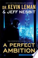A Perfect Ambition The Worthington Destiny Book 1