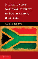 Migration and National Identity in South Africa, 1860–2010