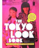 Ebook The Tokyo Look Book Epub Philomena Keet Apps Read Mobile