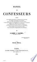 Manuel des Confesseurs ... Sixième édition