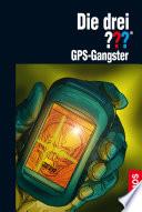 Die drei     GPS Gangster  drei Fragezeichen
