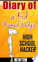 Diary of a Kid Named Wedgie