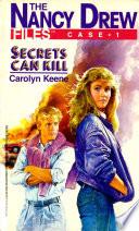 Secrets Can Kill by Carolyn Keene