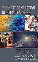 The Next Generation of STEM Teachers