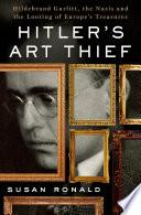 Hitler S Art Thief