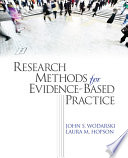 Research Methods for Evidence Based Practice