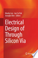 Electrical Design of Through Silicon Via
