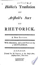 Hobbes s Translation of Aristotle s Art of Rhetorick  A New Edition  With Alterations  and a New Preface by a Gentleman
