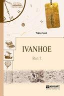 download ebook ivanhoe in 2 p. part 2. Айвенго в 2 ч. Часть 2 pdf epub