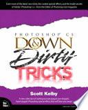 Photoshop CS Down & Dirty Tricks