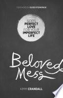 Beloved Mess